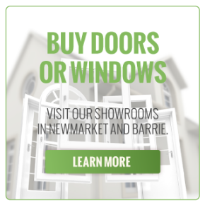 Buy Doors or Windows | Visit our showrooms in Newmarket and Barrie. Find Us