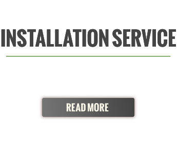 Installation Service | Count on us for a professional installation! Read more